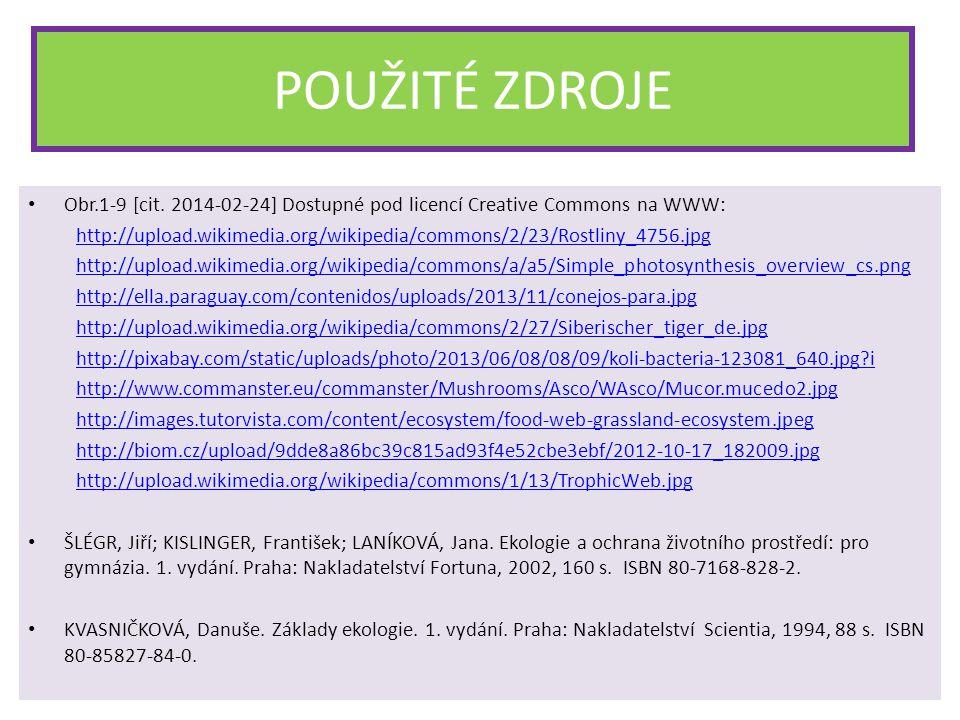 POUŽITÉ ZDROJE Obr.1-9 [cit. 2014-02-24] Dostupné pod licencí Creative Commons na WWW: